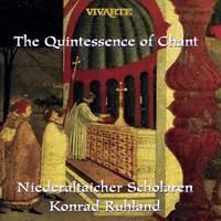 The Quintessence of Chant (Gregorianische Gesänge I & II)