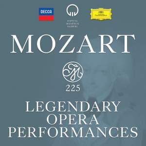 Mozart 225: Legendary Opera Performances