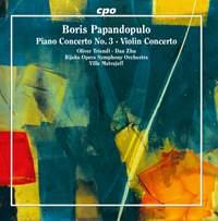 Papandopulo: Piano Concerto No. 3 & Violin Concerto