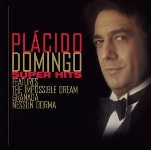 Plácido Domingo Super Hits