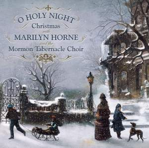 O Holy Night: Christmas With Marilyn Horne and The Mormon Tabernacle Choir Product Image
