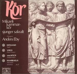 Hovland, Verdi, von Koch & Hambraeus: Kör