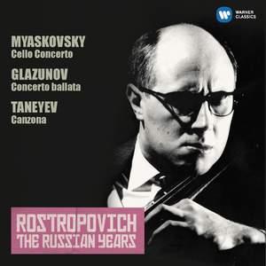 Miaskovsky: Cello Concerto & Glazunov: Concerto ballata (The Russian Years)
