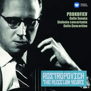 Prokofiev: Cello Sonata, Sinfonia concertante, Cello Concertino (The Russian Years)