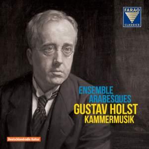 Gustav Holst: Chamber Music