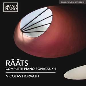 Jaan Rääts: Complete Piano Sonatas Vol. 1