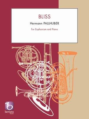 Hermann Pallhuber: Bliss