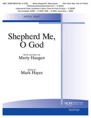 Marty Haugen: Shepherd Me, O God