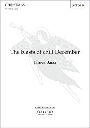 Bassi, James: The blasts of chill December