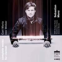 Weber: Complete Works for Clarinet