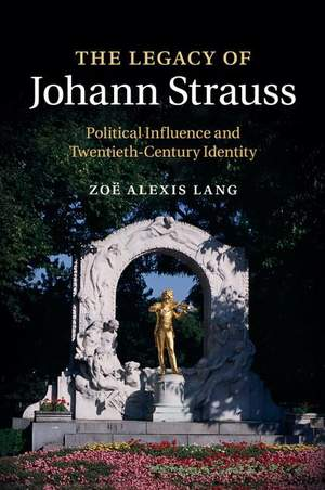 The Legacy of Johann Strauss