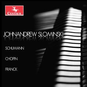 Schumann, Chopin & Franck: Piano Works