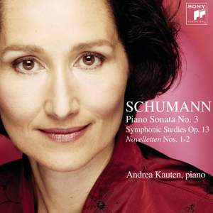 Schumann: Symphonic Studies & Piano Sonata No. 3