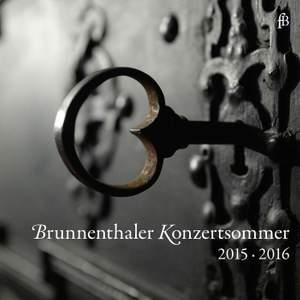 Brunnenthaler Konzertsommer 2015 & 2016