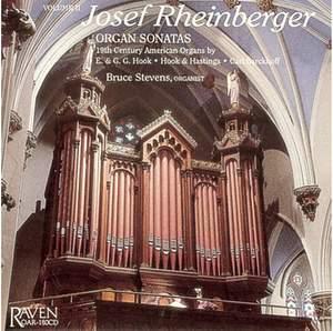 Rheinberger: Organ Sonatas, Vol. 2