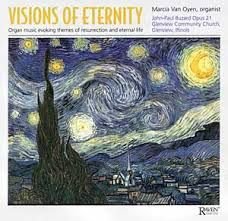 Visions of Eternity: Music of Eternity and Resurrection