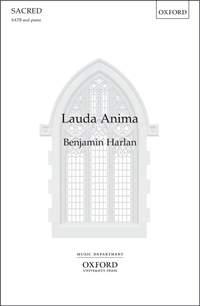 Harlan, Benjamin: Lauda Anima