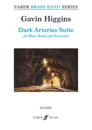 Higgins, Gavin: Dark Arteries Suite (brass band score)