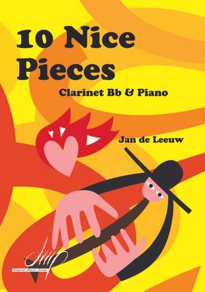 Jan de Leeuw: 10 Nice Pieces For Clarinet and Piano