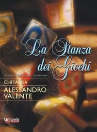 Alessandro Valente: La Stanza Dei Giochi