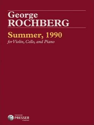 George Rochberg: Summer, 1990