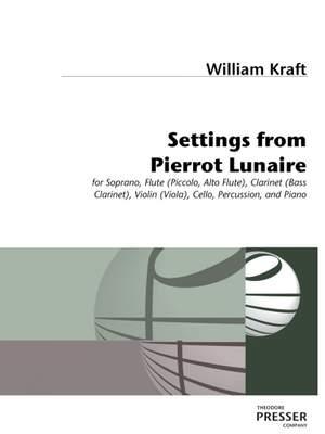 William Kraft: Settings From Pierrot Lunaire