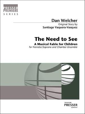 Dan Welcher: The Need To See Product Image