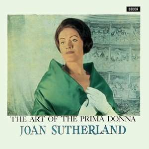 Joan Sutherland: The Art of the Prima Donna - Vinyl Edition