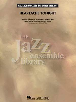 Don Henley_Glenn Frey_John David Souther: Heartache Tonight