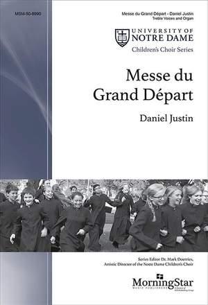 Daniel Justin: Messe du Grand Départ