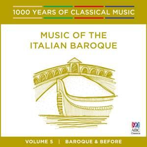 Music of the Italian Baroque: Vol. 5