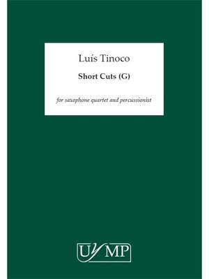 Luís Tinoco: Short Cuts