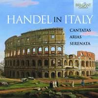 Handel In Italy: Cantatas, Arias & Serenata