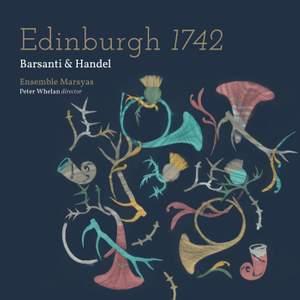 Barsanti & Handel: Edinburgh 1742