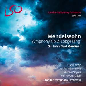 Mendelssohn: Symphony No. 2 in B flat major, Op. 52 'Lobgesang'