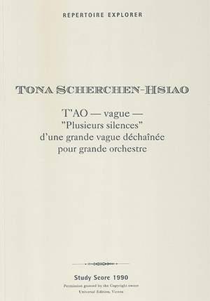 """Scherchen-Hsiao, Tona: T'AO — vague —, """"Plusieurs silences"""" d'une grande vague déchaînée pour grande orchestre"""