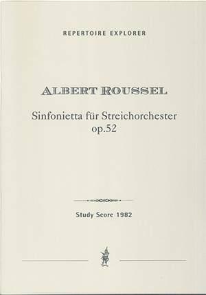Roussel, Albert: Sinfonietta for String Orchestra, Op.52