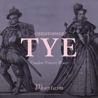 Christopher Tye: Complete Consort Music