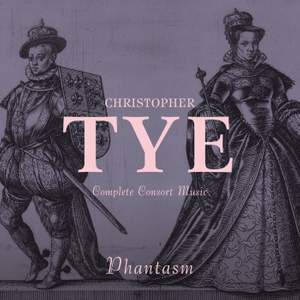 Christopher Tye: Complete Consort Music Product Image
