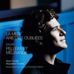 Debussy: La mer & Ariettes oubliées