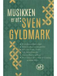Sven Gyldmark_Lars Brix Nielsen: Musikken Er Af Sven Gyldmark