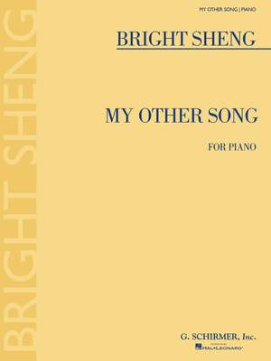 Bright Sheng: My Other Song