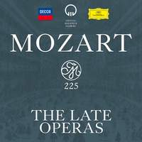 Mozart 225: The Late Operas