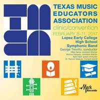 2017 Texas Music Educators Association (TMEA): Lopez Early College High School Symphonic Band [Live]