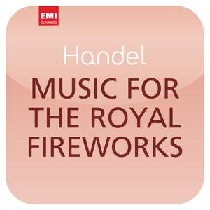 Händel: Music for the Royal Fireworks ('Masterworks')