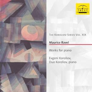 Ravel: Works for Piano & Piano Duet