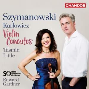 Szymanowski & Karlowicz: Violin Concertos Product Image