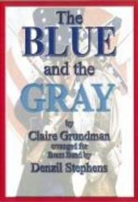 Claire Grundman: The Blue and the Gray