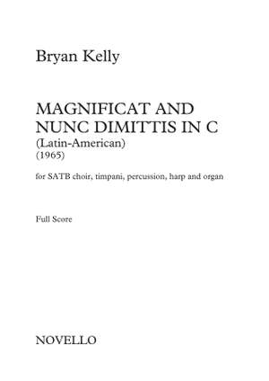 Bryan Kelly: Magnificat And Nunc Dimittis In C