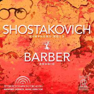 Shostakovich: Symphony No. 5 & Barber: Adagio for Strings